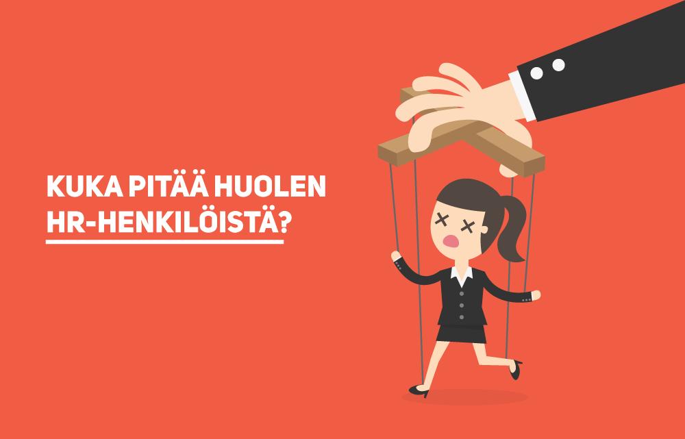 Johtajat: Kuka pitää huolta HR-henkilöistänne?